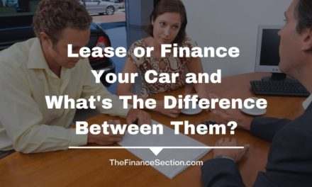 Lease or Finance Your Car and What's The Difference Between Them?
