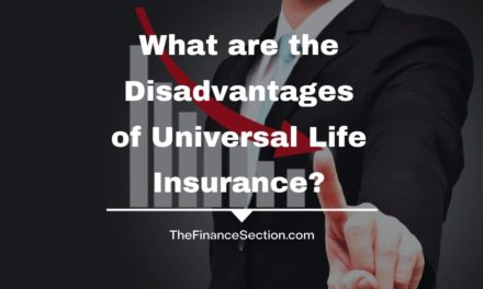 What are the Disadvantages of Universal Life Insurance?