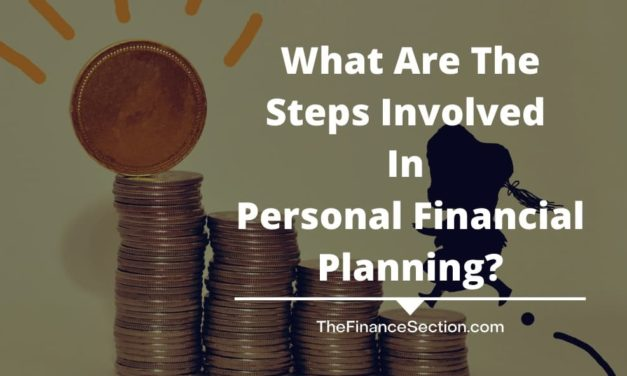 What Are The Steps Involved In Personal Financial Planning?