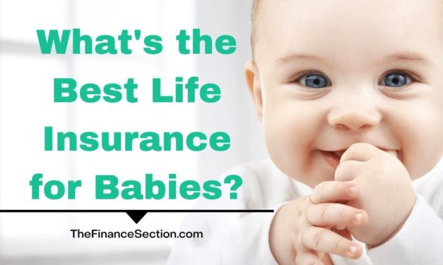 What's the Best Life Insurance for Babies?