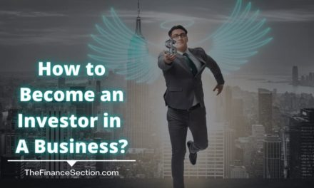 How to Become an Investor in A Business?